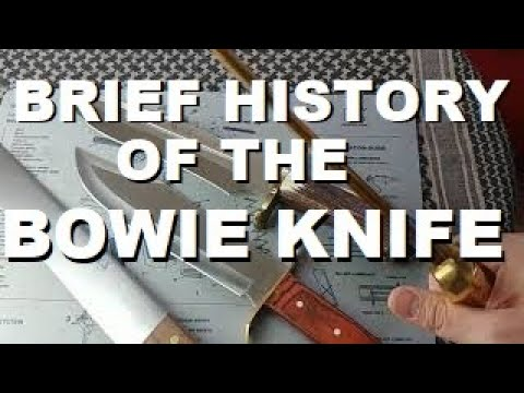 Download Brief History of the BOWIE KNIFE