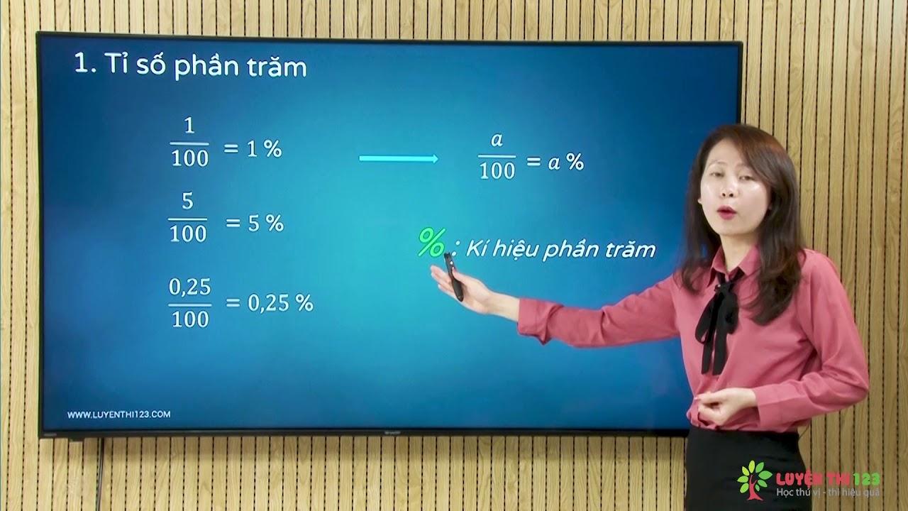 Toán lớp 5 Bài 29: Tỉ số phần trăm. Giải toán về tỉ số phần trăm