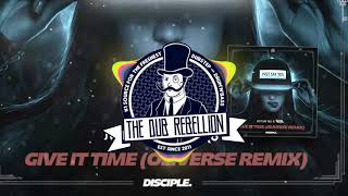 JVST SAY YES & Torro Torro - Give It Time (Oliverse Remix)
