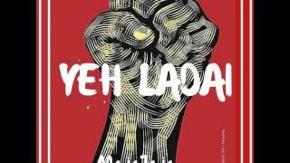 MojoJojo - Yeh Ladai (feat. Umar Khalid)