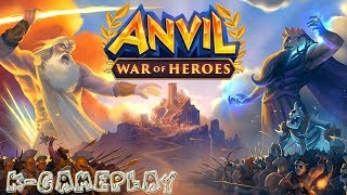 Anvil War of Heroes Gameplay iOS Android Games