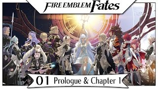 Fire Emblem Fates - Part 1 | Prologue & Chapter 1! [English Gameplay Walkthrough]