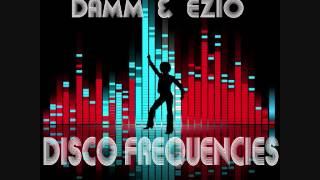 CBKR022  daMM & Ezio - Disco Frequencies