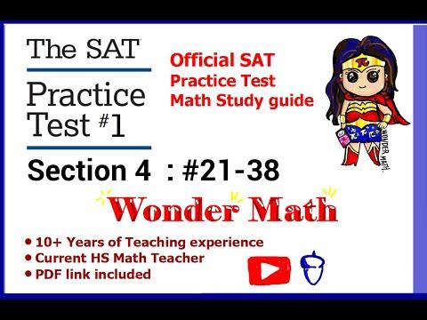 NEW SAT Practice test #1 Section 4 - MATH Part 2: #21-38