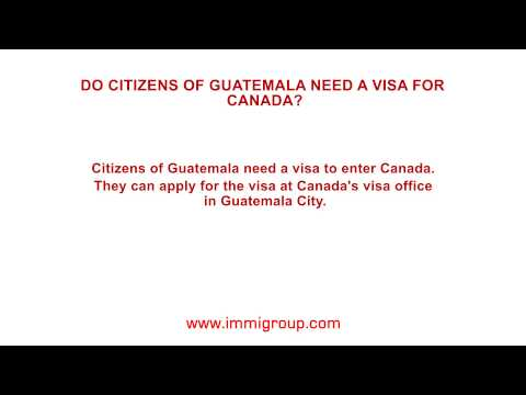 Do citizens of Guatemala need a visa for Canada?