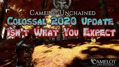 Camelot Unchained : Colossal 2020 Update