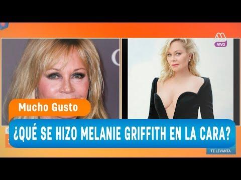 ¿Qué se hizo Melanie Griffith en la cara?  Mucho gusto 2018