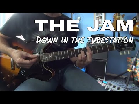 Down in the tubestation at midnight  - The Jam  - Tutorial