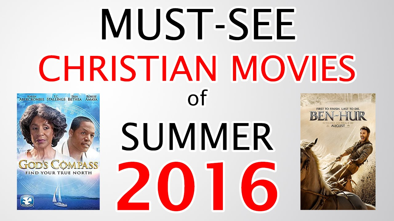 5 Must-See Christian Movies in Summer 2016