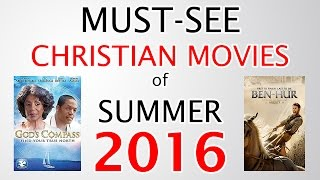 5 Must-see Christian Movies of Summer 2016