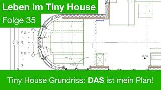 Tiny House Grundriss: Das Ist Mein Plan!