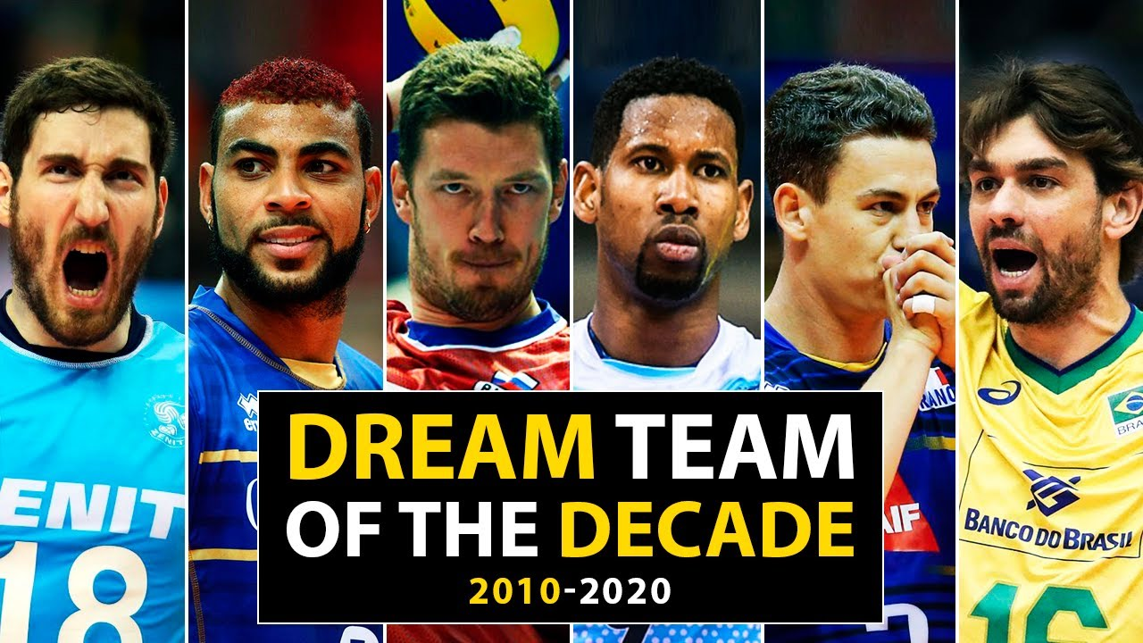 Volleyball   Dream Team of the Decade 2010-2020