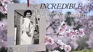 THE INCREDIBLE LIFE OF PAULA JEAN SHEPARD