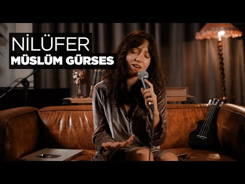 Zeynep Bastık - Nilüfer Akustik (Müslüm Gürses Cover)