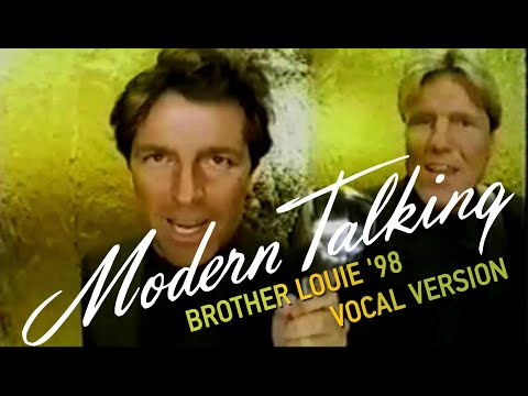 Brother Louie '98 Vocal  Version