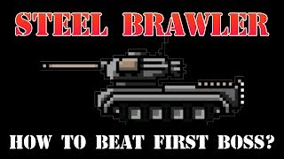Steel Brawler - Tank Game: How to beat first boss?