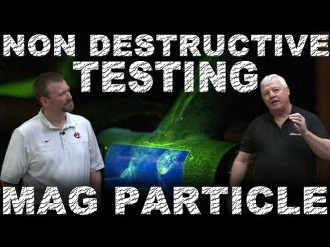 Non Destructive Testing (NDT) 4130 Chrome Moly: Mag Particle Test | TIG Time
