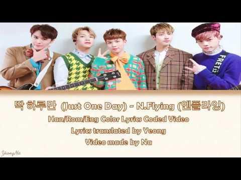 Download lagu gratis [Han/Rom/Eng] 딱 하루만  (Just One Day) - N.Flying (엔플라잉) Color Lyrics Coded Video Mp3 terbaru 2020