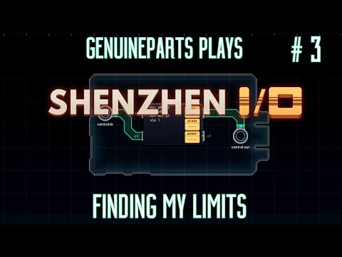 SHENZHEN I/O | Finding my limits