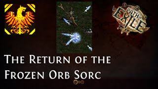 [Path of Exile] Return of the Frozen Orb Sorc - Budget Three Dragons Ball Lightning Freezer