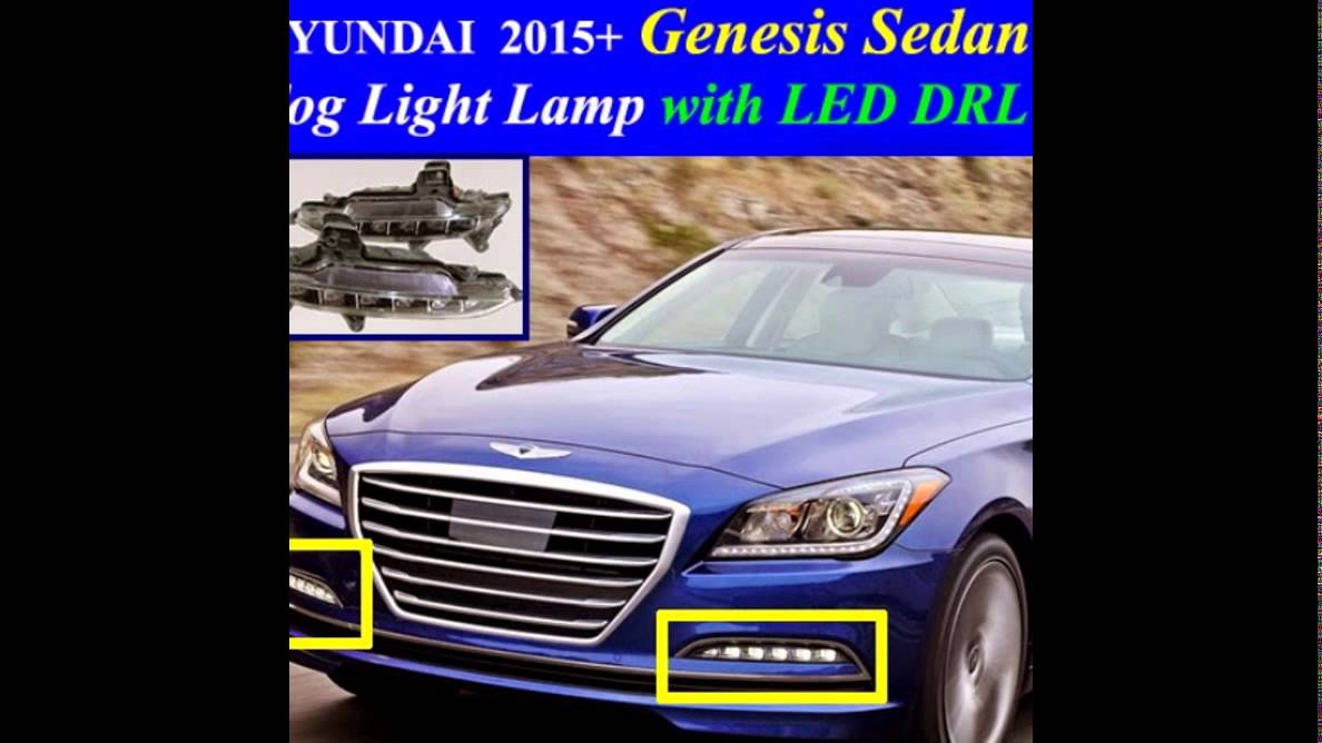 2017 hyundai genesis sedan fog light lamp complete kit wiring harness one button switch led drl  [ 1188 x 668 Pixel ]