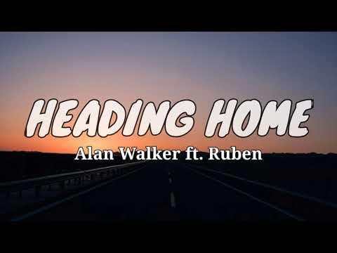alan-walker---heading-home-(lyrics)-ft.-ruben---lirik