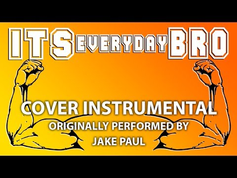 It's Everyday Bro (Cover Instrumental) [In the Style of Jake Paul]