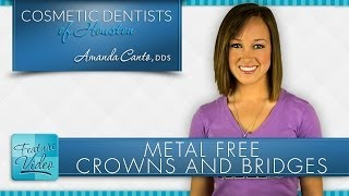 Metal Free Crowns and Bridges Thumbnail