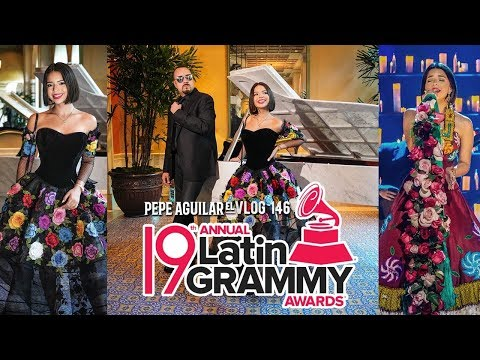 Pepe Aguilar - El vlog 146 -19th Annual Latin GRAMMY Awards