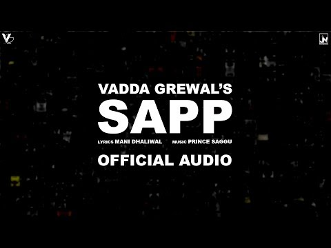 Sapp | Official Audio | Vadda Grewal Feat. Prince Saggu