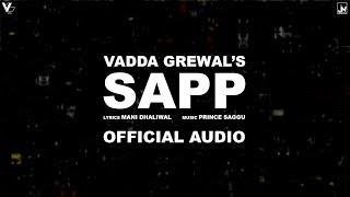 Sapp | Official Audio | Vadda Grewal Feat. Prin...