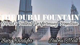 The Dubai Fountain | World's Tallest Performing Fountain