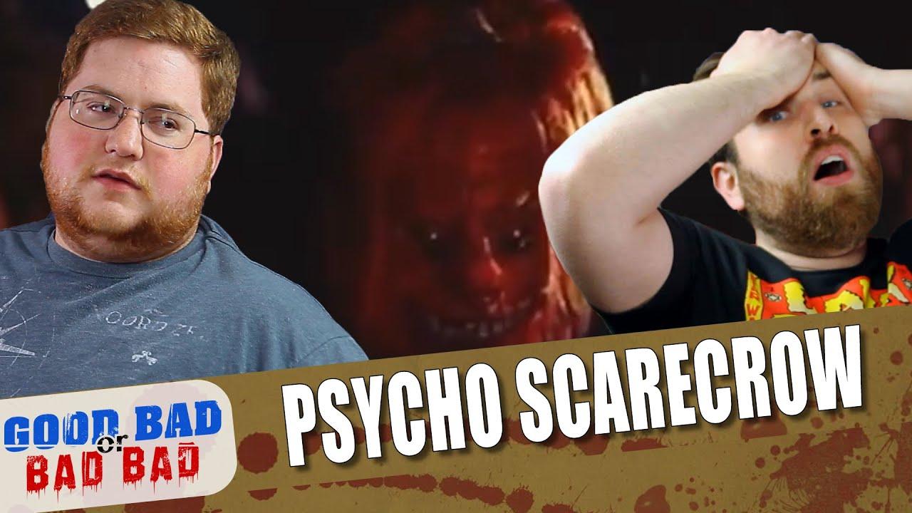 Psycho Scarecrow - Good Bad or Bad Bad # 137