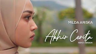 MILDA ARISKA - AKHIR CERITA (REMIX) mp3
