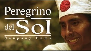 PEREGRINO DEL SOL - Pilgrim of the Sun