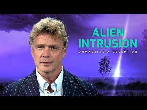 'Alien Intrusion: Unmasking A Deception' Full Length Trailer (International Version)