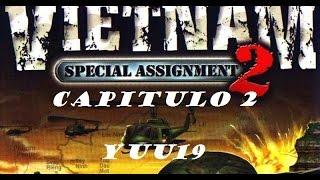 GamePlay#Vietnam 2: Special Assignment#Capitulo 2#Yuu19