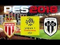 PES 2018   2017 18 Ligue 1   MONACO vs ANGERS