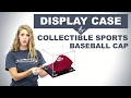 Display Case for Collectible Sports Baseball Cap