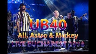 LIVE BUCHAREST GreenSounds FESTIVAL 2018 UB40 featuring Ali Astro a...