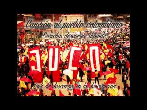 Canción al Pueblo Colombiano - Juventud Comunista Colombiana