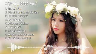 [TIN MUSIC] Nonstop Việt Mix 2020 vol1 | Các ca khúc nhạc trẻ remix 2020 hay nhất