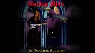 Matthew Mills - The Neoclassical Journey (Remastered)
