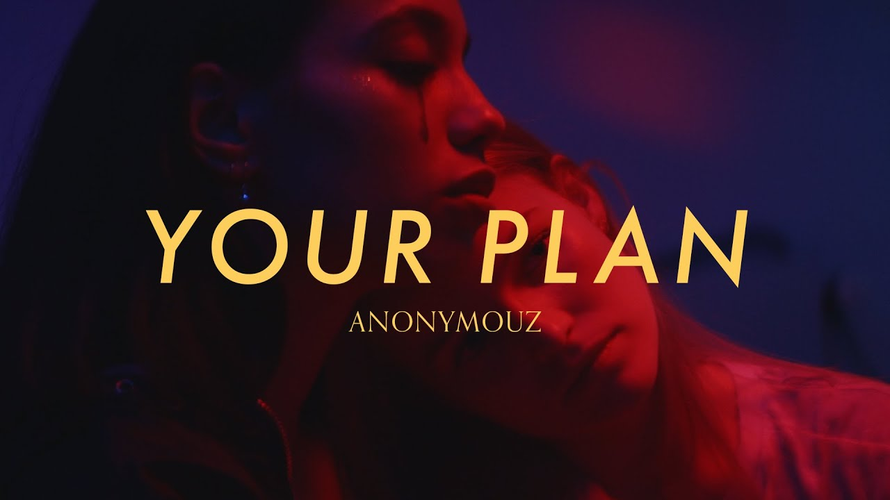Anonymouz - Your Plan [Official Video] - YouTube