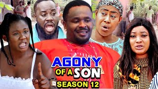 AGONY OF A SON SEASON 12 - (Trending Hit Movie HD) Zubby Micheal 2021 Latest Nigerian Movie