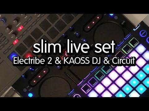 slim live set (KORG Electribe 2 & KAOSS DJ & Novation Circuit)