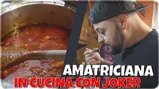 PASTA AMATRICIANA PIU' BUONA DEL MONDO ! IN CUCINA CON JOKER