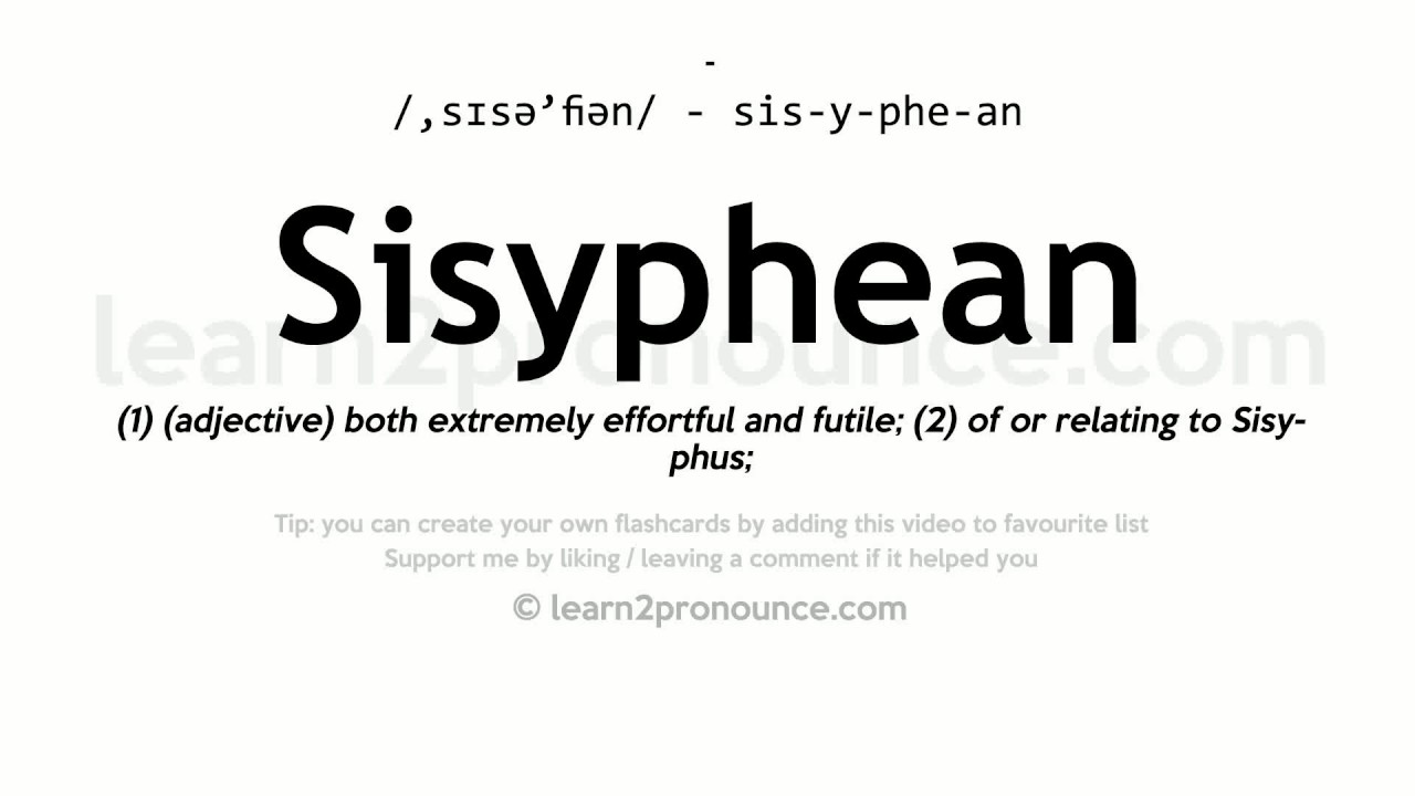 Sisyphean Pronunciation And Definition