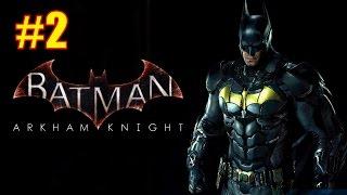 Прохождение Batman Arkham Knight. Часть #2