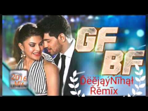 GF BF Remix : DeejayNihal